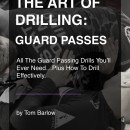 The Art Of Drilling: Guard Passes