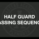 Half Guard Passing Sequence pt 1