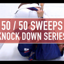 Knock Down Sweep Series // 50/50 Sweeps