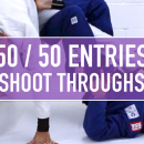 Shoot Through Entries // 50/50 Entries