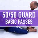 Basic Passes // 50/50 Guard