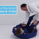 De La Riva Attacks: Far Sleeve & Ankle