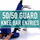 Knee Bar Entries // 50/50 Entries
