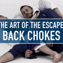 Back Choke Defence // The Art Of The Escape