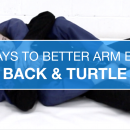Back & Turtle Arm Bars // 30 Days To Better Arm Bars