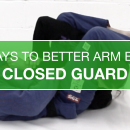 Closed Guard Armbars // 30 Days To Better Arm Bars
