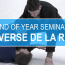 Reverse De La Riva // End Of Year Seminar 2017