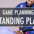 Game Planning Intensive: Standing Plan