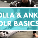 Collar & Ankle DLR Basics