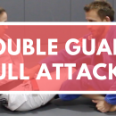 Double Guard Pull Attacks