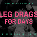Leg Drags For Days Seminar