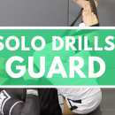 Solo Drills: Guard