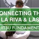 Connecting The De La Riva & Lasso Guard