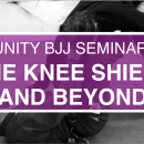 The Knee Shield And Beyond // Unity BJJ 2018