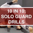 10 In 10: Solo Guard Drills