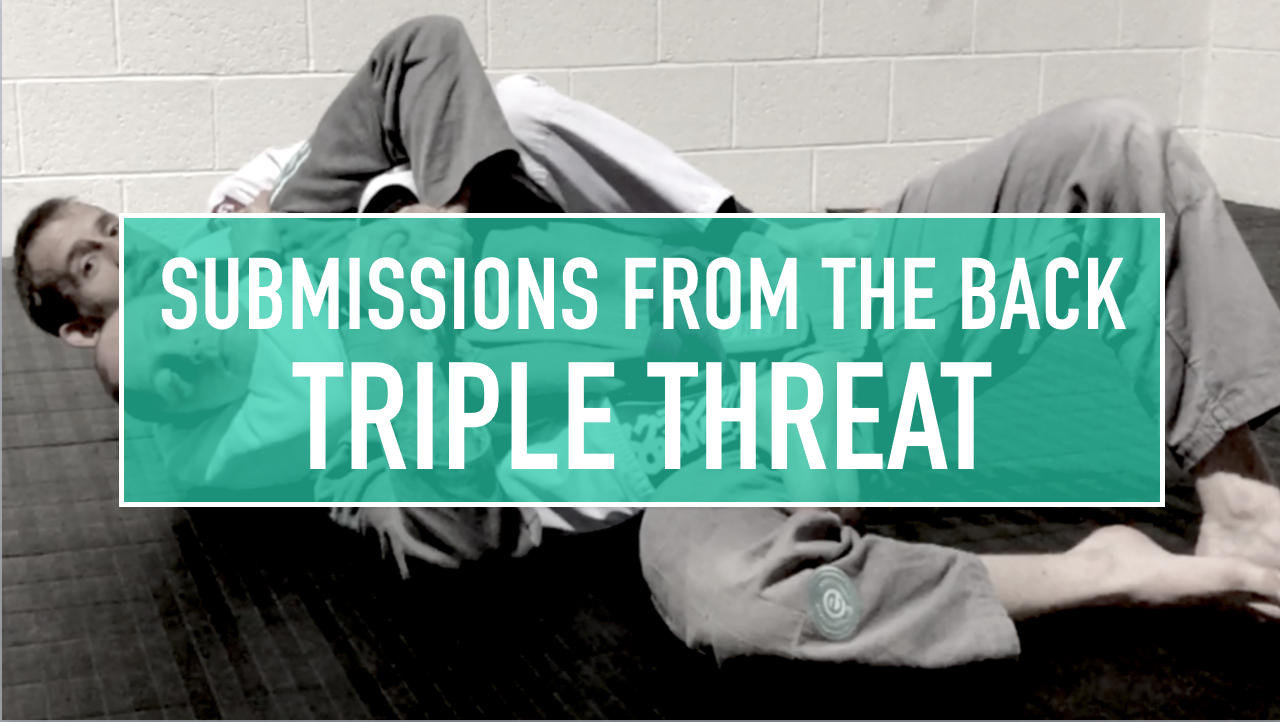 Triple Threat Submission Series For BJJ