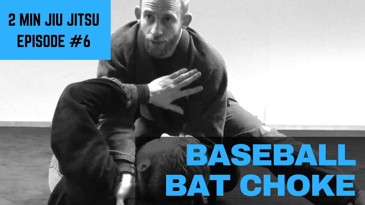 2 Minute Jiu Jitsu Ep 6: Baseball Bat Choke