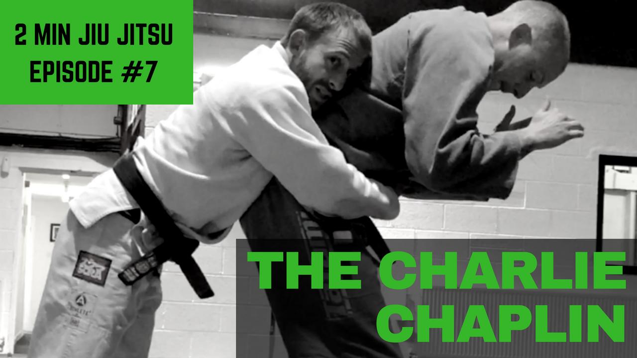 2 Minute JIu Jitsu Ep 7: Charlie Chaplin Takedown
