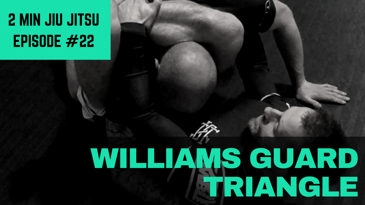 2 Minute Jiu Jitsu Ep.22: William's Guard Triangle