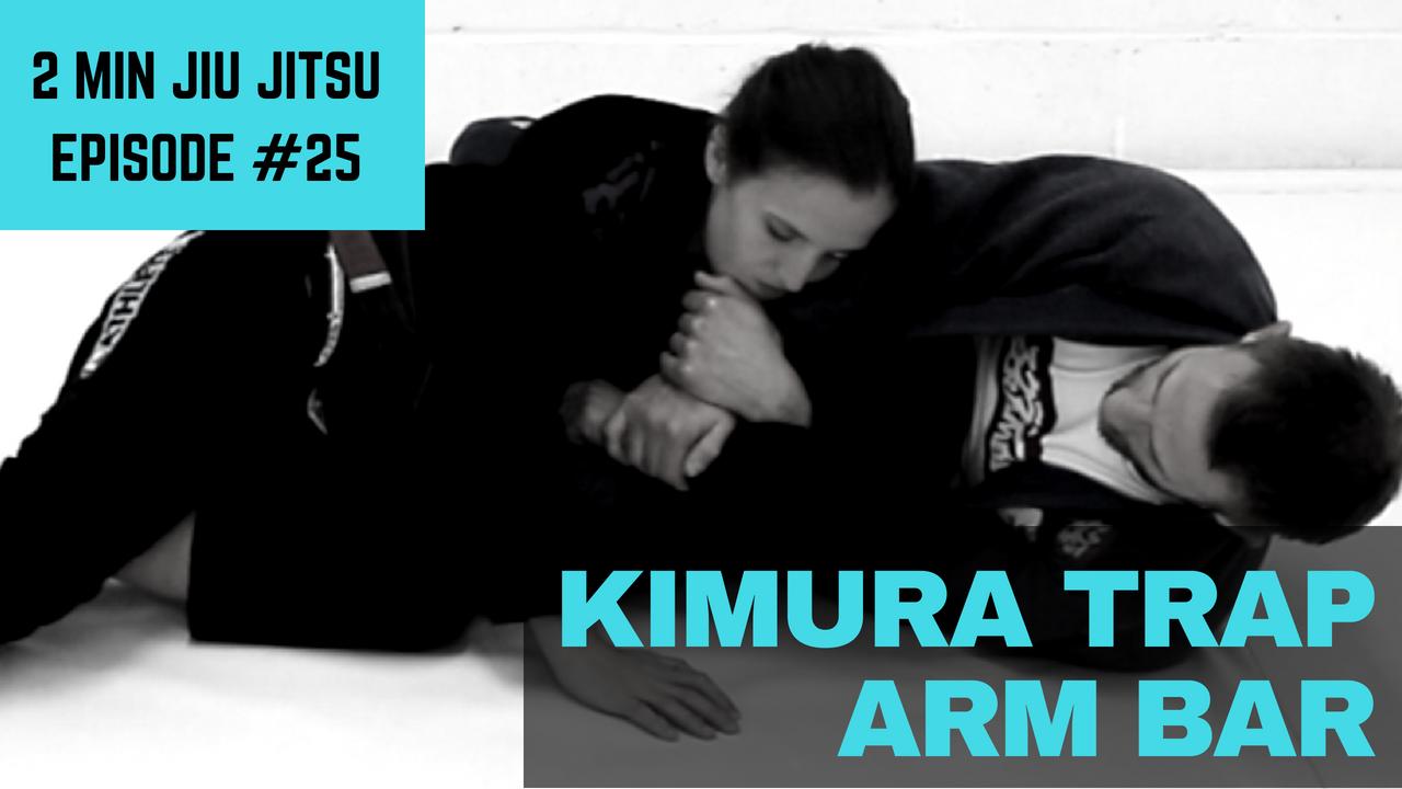 2 Minute Jiu Jitsu Ep 25: Kimura Trap Arm Bar